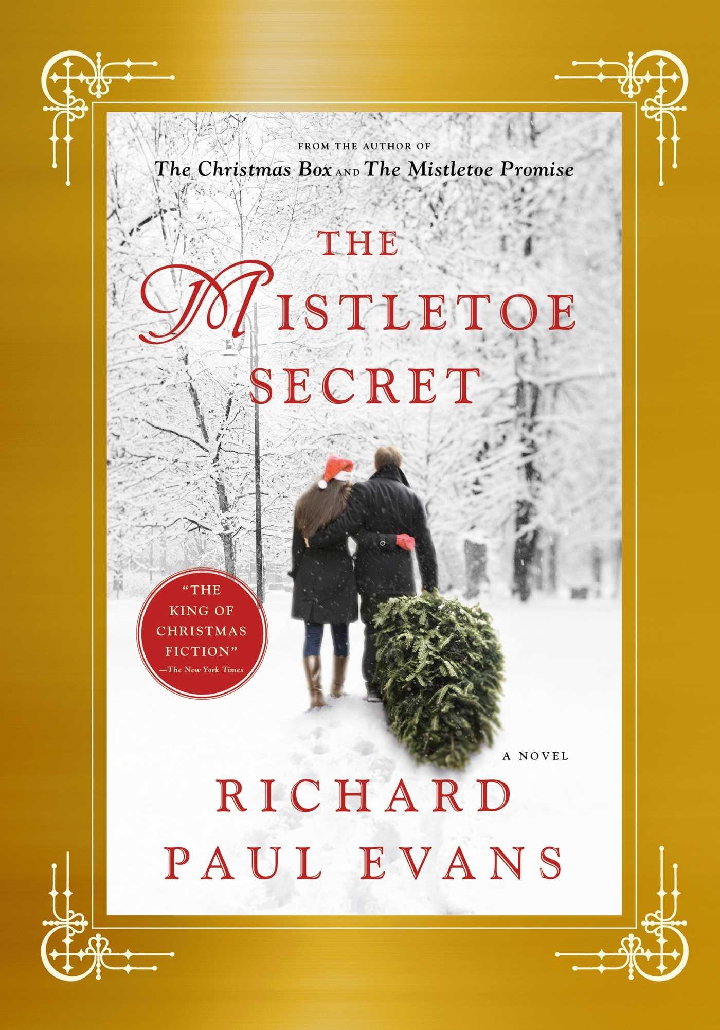 THE MISTLETOE SECRET by Richard Paul Evans | Stacy Alesi's ...