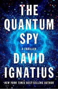 QUANTUM SPY by David Ignatius
