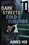 DARK STREETS, COLD SUBURBS by AimeeHix