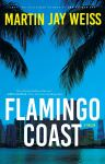 FLAMINGO COAST by Martin JayWeiss