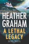 A LETHAL LEGACY by HeatherGraham