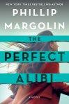 THE PERFECT ALIBI by PhillipMargolin