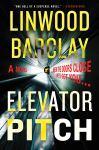 ELEVATOR PITCH by LinwoodBarclay
