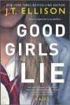 GOOD GIRLS LIE by J.T.Ellison