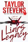 LIARS LEGACY by Taylor Stevens